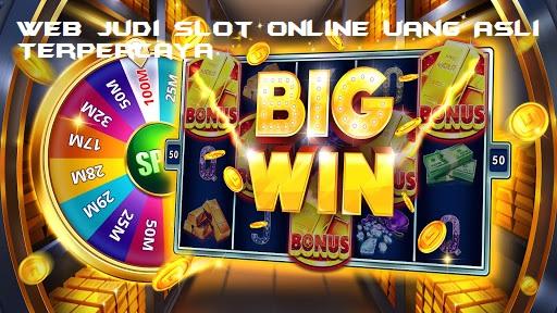 Web Judi Slot Online Uang Asli Terpercaya