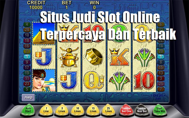 Situs Judi Slot Online Terpercaya Dan Terbaik