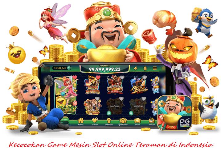 Kecocokan Game Mesin Slot Online Teraman Di Indonesia