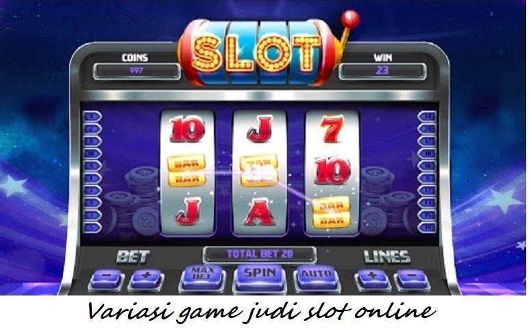 Variasi game judi slot online